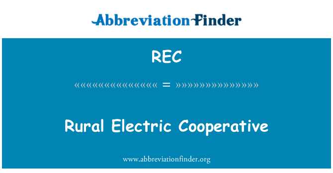 REC: Rural Electric Cooperative
