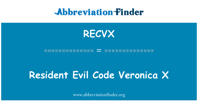 RECVX: Resident Evil Code Veronica X