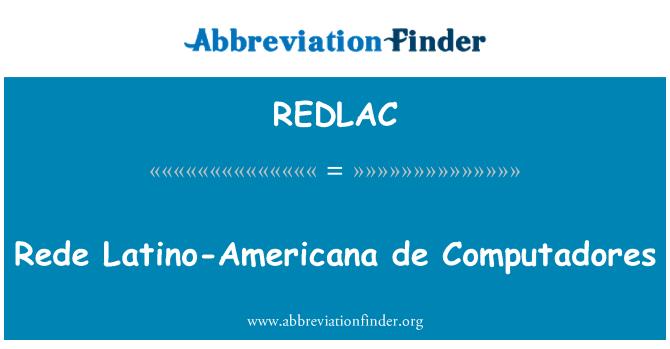 REDLAC: Rede Latino-Americana de Computadores