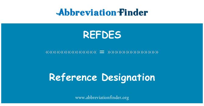 REFDES: Reference Designation