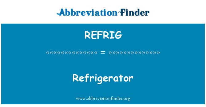 REFRIG: Buzdolabı
