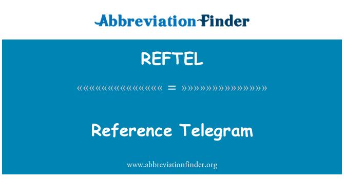 REFTEL: Reference Telegram