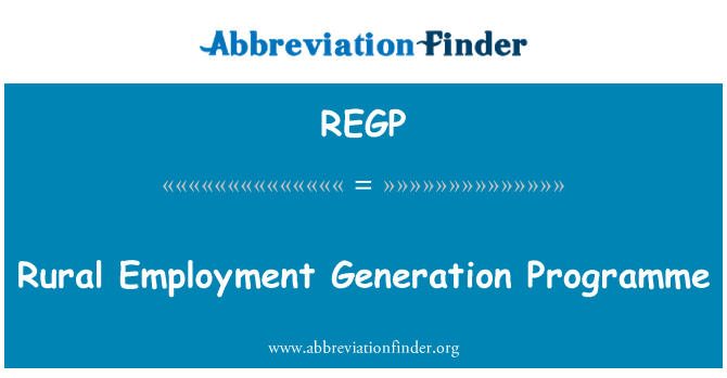 REGP: Rural Employment Generation Programme