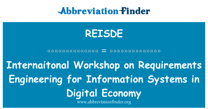 REISDE: Internaitonal Workshop on Requirements Engineering for Information Systems in Digital Economy