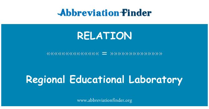 RELATION: Regional Educational Laboratory