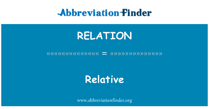 RELATION: Relativa