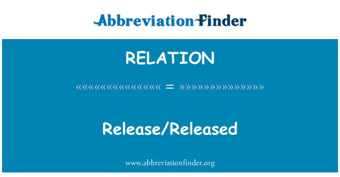 RELATION: Liberación/liberado