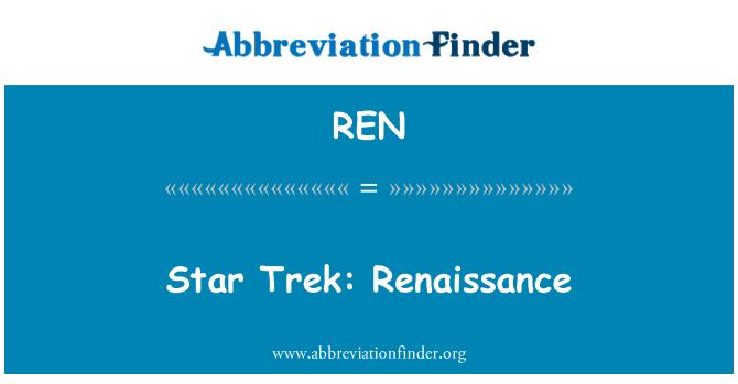 REN: Star Trek: Renaissance