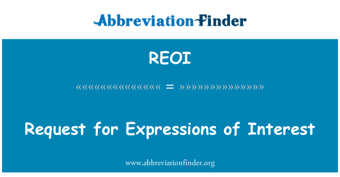 REOI: Request for Expressions of Interest