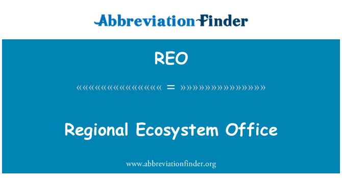 REO: Regional Ecosystem Office