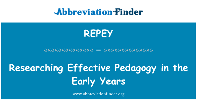 REPEY: Researching Effective Pedagogy in the Early Years