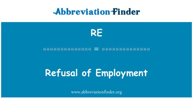 RE: Refusal of Employment