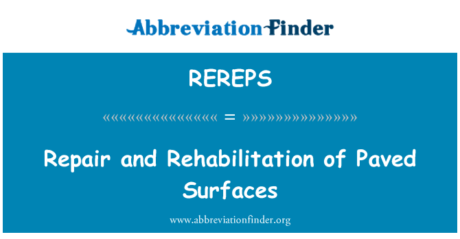 REREPS: Repair and Rehabilitation of Paved Surfaces