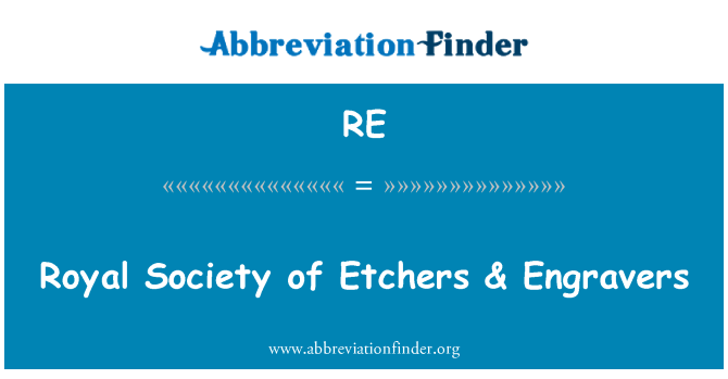 RE: Royal Society of Etchers & Engravers