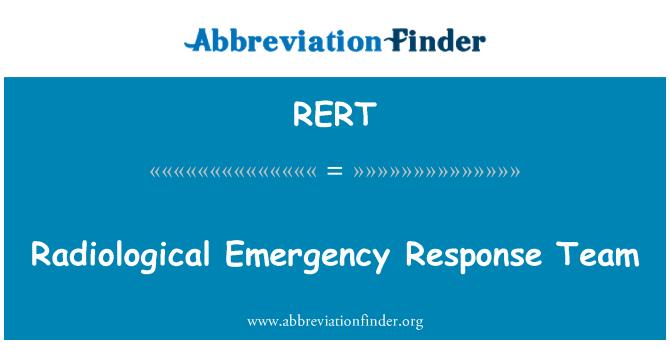 RERT: Équipe d'intervention d'urgence radiologique