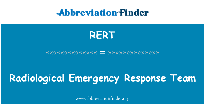 RERT: Equipo de respuesta a emergencias radiológicas