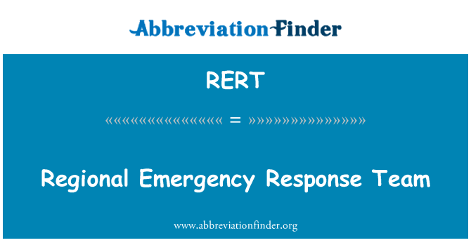 RERT: Regional Emergency Response Team