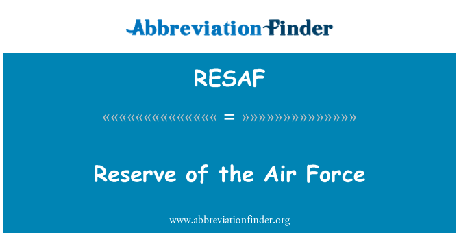 RESAF: Reserve of the Air Force