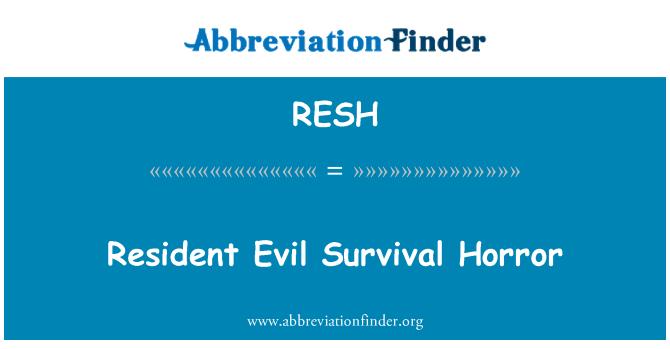 RESH: Resident Evil Survival Horror