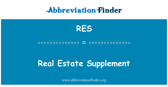 RES: Real Estate Supplement