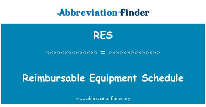 RES: Reimbursable Equipment Schedule