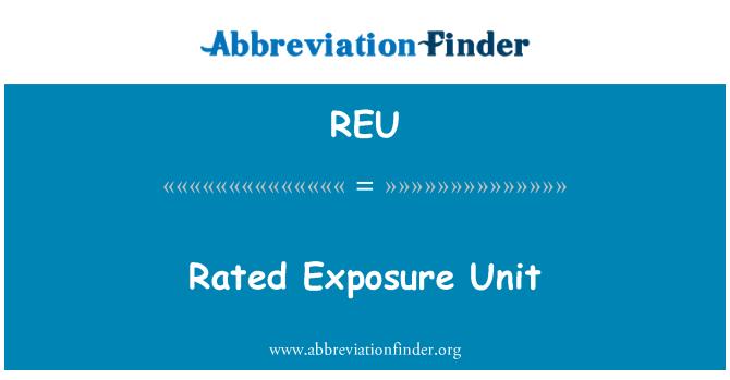 REU: Rated Exposure Unit