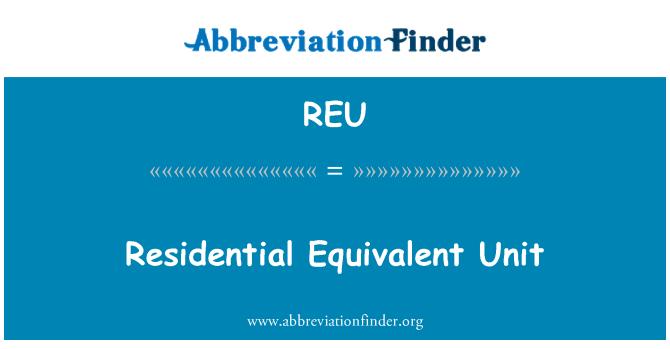 REU: Residential Equivalent Unit
