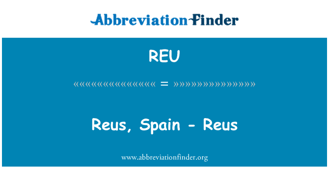 REU: Reus, Spain - Reus