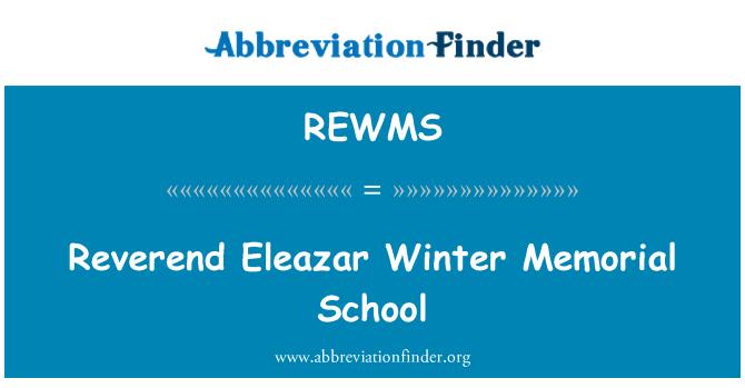 REWMS: Reverend Eleazar Winter Memorial School
