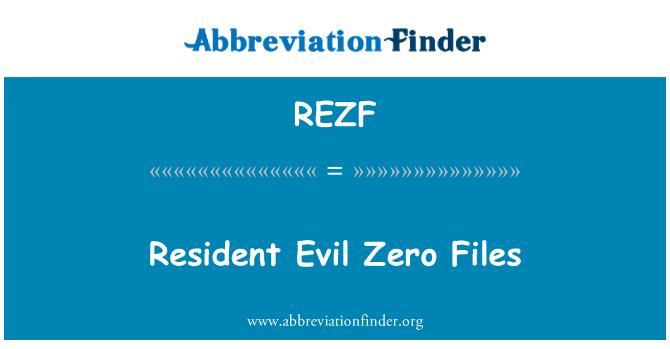 REZF: Resident Evil Zero Files