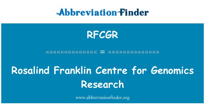 RFCGR: Rosalind Franklin Centre for Genomics Research
