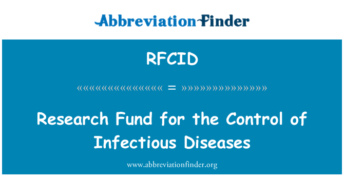 RFCID: Research Fund for the Control of Infectious Diseases