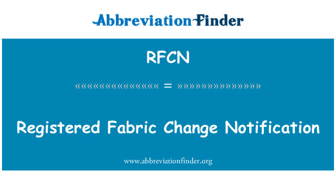 RFCN: Registered Fabric Change Notification