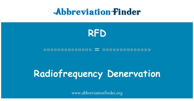 RFD: Radiofrequency Denervation