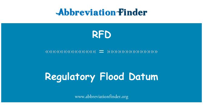 RFD: Regulatory Flood Datum