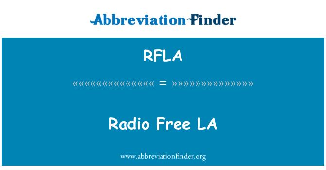 RFLA: Radio Free LA