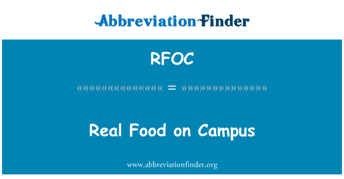 RFOC: Real Food on Campus