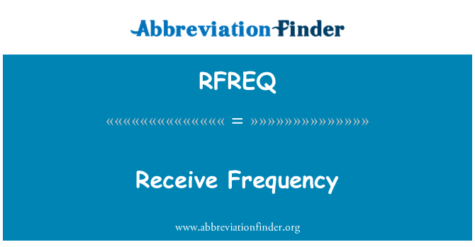 RFREQ: Receive Frequency