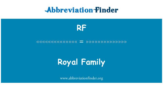 RF: Royal Family