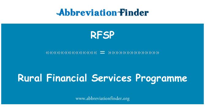 RFSP: Rural Financial Services Programme