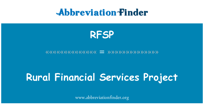 RFSP: Rural Financial Services Project