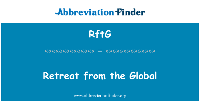 RftG: Retreat from the Global