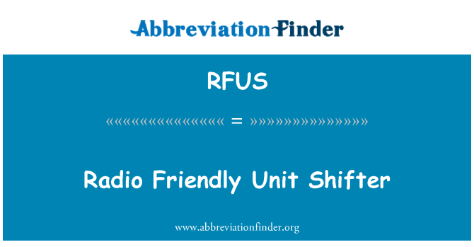 RFUS: Radio Friendly Unit radnik