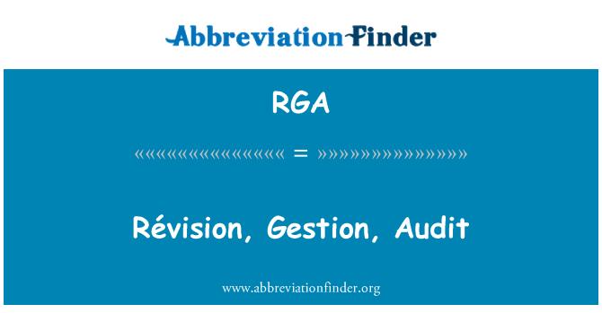 RGA: Révision, Gestion, Audit