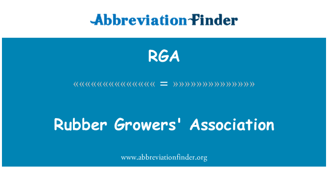 RGA: Rubber Growers' Association