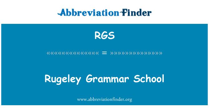 RGS: Rugeley Grammar School