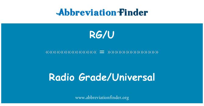 RG/U: Radio Grade/Universal