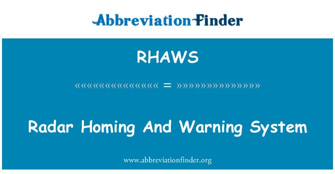 RHAWS: Radar Homing And Warning System