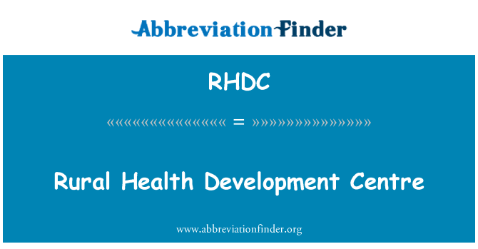 RHDC: Rural Health Development Centre