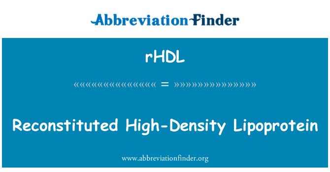 rHDL: Reconstituted High-Density Lipoprotein